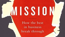 MISSION: How The Best In Business Break Through