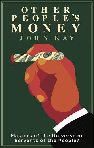 Review of Other People's Money - 15 Sep 15