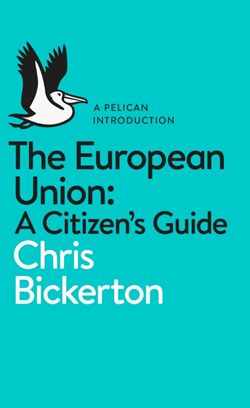 The Book Review: 'The European Union: A Citizen's Guide' by Chris Bickerton