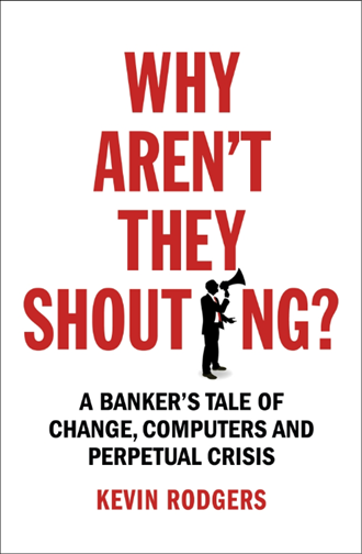 The Book Review: 'Why Aren't They Shouting?' By Kevin Rodgers