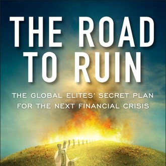 'The Road to Ruin' – are the elites planning the next financial crisis?