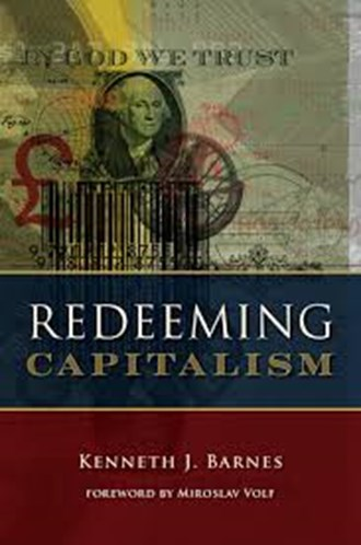 Book Review: Redeeming Capitalism by Kenneth Barnes