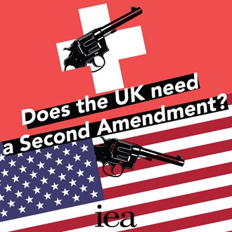 IEA: Does the UK need a Second Amendment?