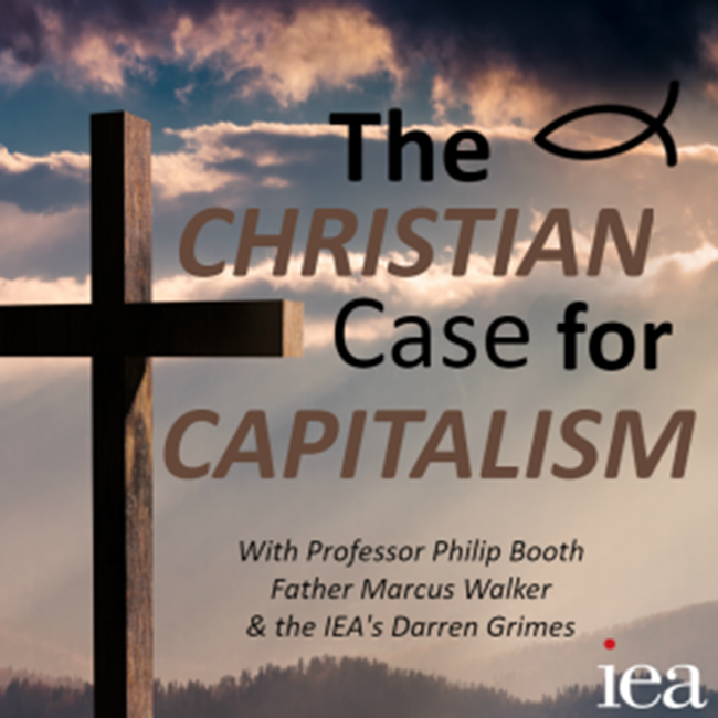 IEA: The Christian Case for Capitalism