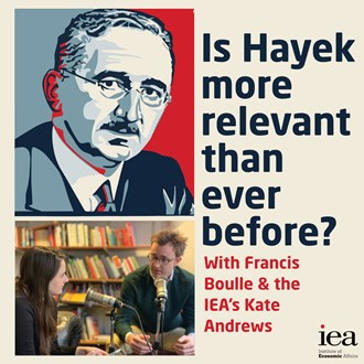 IEA: Is Hayek more relevant than ever before?