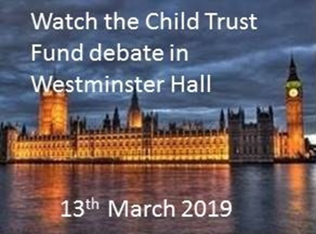 Wesminster Hall Debate on Child Trust Funds