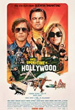 The Business Of Film: Once Upon A Time In Hollywood